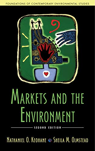 9781597260473: Markets and the Environment (Foundations of Contemporary Environmental Studies Series)