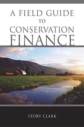 9781597260596: A Field Guide to Conservation Finance