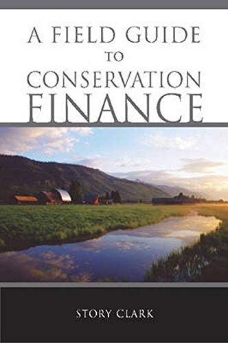 9781597260602: A Field Guide to Conservation Finance