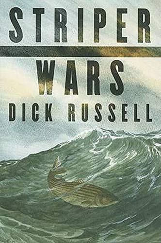 Striper Wars: An American Fish Story: Russell, Dick
