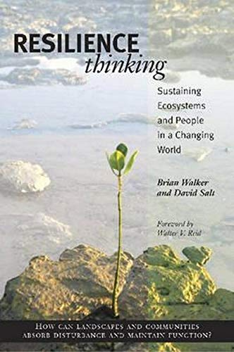 Resilience Thinking: Sustaining Ecosystems and People in a Changing World (9781597260930) by Walker PhD, Brian; Salt, David