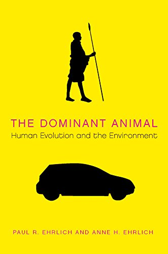 9781597260961: The Dominant Animal: Human Evolution and the Environment