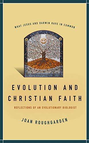 9781597260985: Evolution and Christian Faith: Reflections of an Evolutionary Biologist