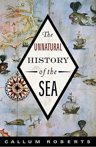 9781597261029: The Unnatural History of the Sea
