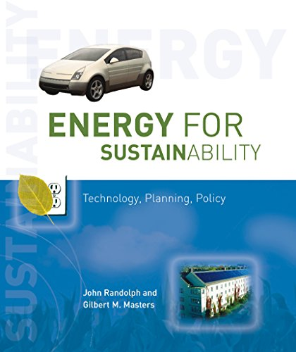 9781597261036: Energy for Sustainability: Technology, Planning, Policy