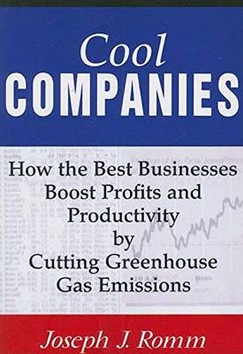 9781597261166: Cool Companies: How the Best Businesses Boost Profits and Productivity by Cutting Greenhouse-Gas Emissions