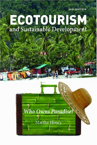 9781597261258: Ecotourism and Sustainable Development, Second Edition: Who Owns Paradise?