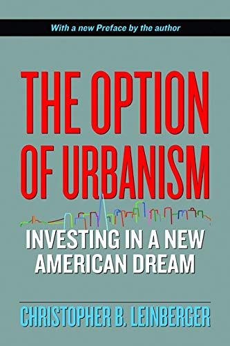 9781597261364: The Option of Urbanism: Investing in a New American Dream