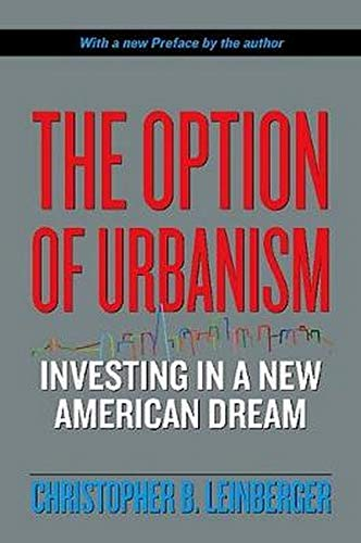 9781597261371: The Option of Urbanism: Investing in a New American Dream