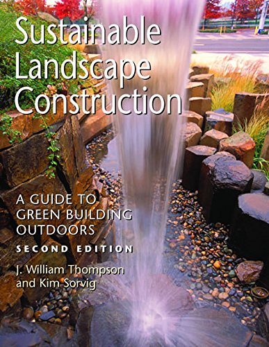 9781597261432: Sustainable Landscape Construction: A Guide to Green Building Outdoors, Second Edition
