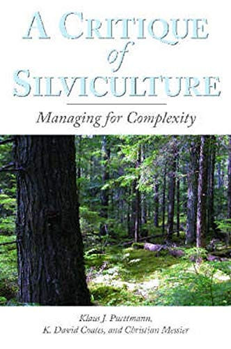 9781597261463: A Critique of Silviculture: Managing for Complexity