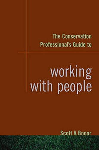 9781597261487: The Conservation Professional's Guide to Working with People