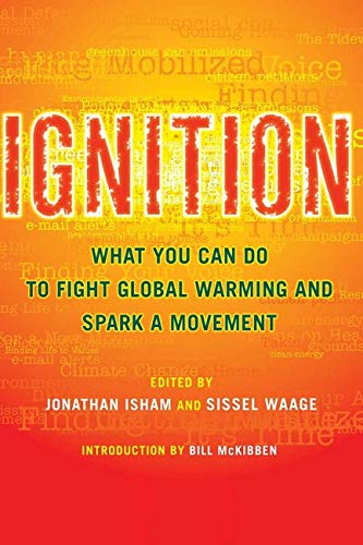 9781597261562: Ignition: What You Can Do to Fight Global Warming and Spark a Movement