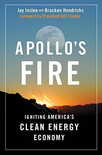 9781597261753: Apollo's Fire: Igniting America's Clean Energy Economy
