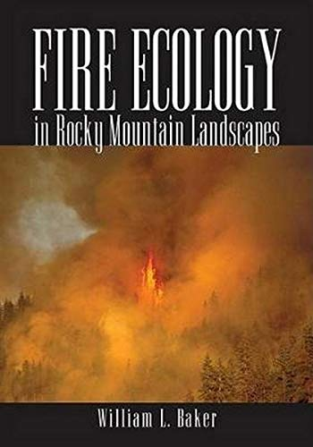 9781597261838: Fire Ecology in Rocky Mountain Landscapes