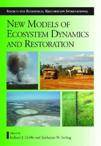 9781597261845: New Models for Ecosystem Dynamics and Restoration (The Science and Practice of Ecological Restoration Series)