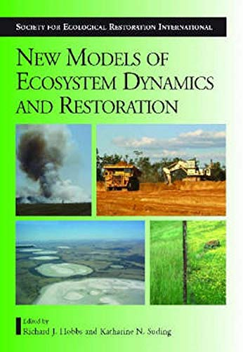 9781597261852: New Models for Ecosystem Dynamics and Restoration (The Science and Practice of Ecological Restoration Series)