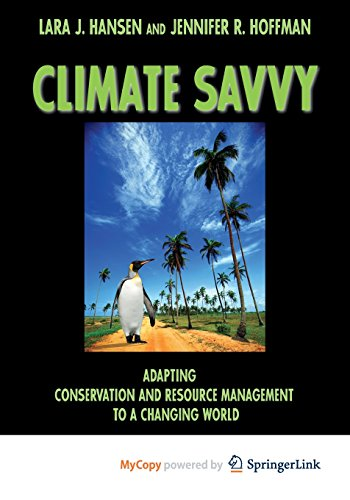 9781597262262: Climate Savvy: Adapting Conservation and Resource Management to a Changing World