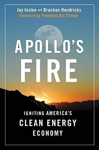 9781597263825: Apollo's Fire: Igniting America's Clean Energy Economy