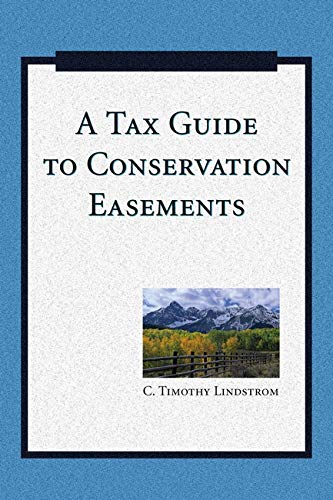 9781597263870: A Tax Guide to Conservation Easements