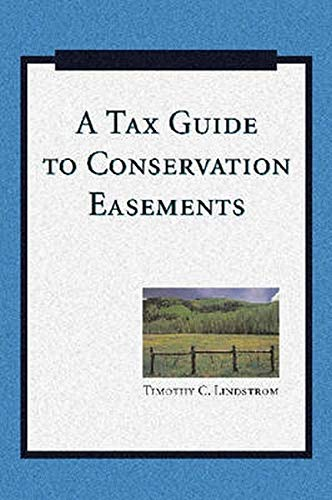 9781597263887: A Tax Guide to Conservation Easements