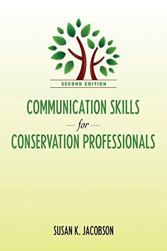 Communication Skills for Conservation Professionals: Susan Kay Jacobson