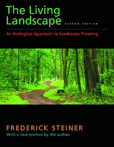 9781597263962: The Living Landscape, Second Edition: An Ecological Approach to Landscape Planning