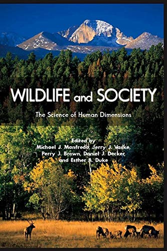 9781597264075: Wildlife and Society: The Science of Human Dimensions
