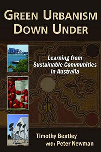 9781597264112: Green Urbanism Down Under: Learning from Sustainable Communities in Australia