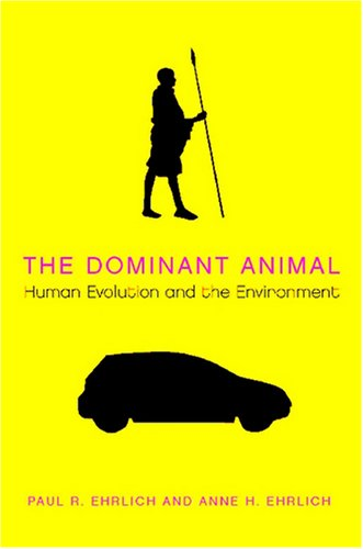 9781597264631: The Dominant Animal: Human Evolution and the Environment