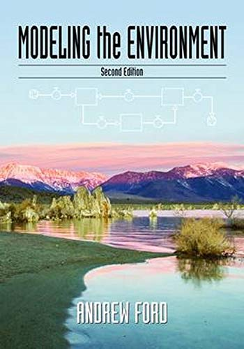 9781597264730: Modeling the Environment: An Introduction To System Dynamics Modeling Of Environmental Systems