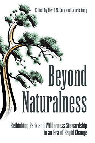 9781597265096: Beyond Naturalness: Rethinking Park and Wilderness Stewardship in an Era of Rapid Change