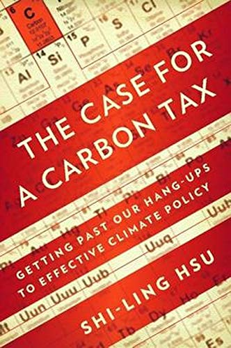 9781597265331: The Case for a Carbon Tax: Getting Past Our Hang-ups to Effective Climate Policy
