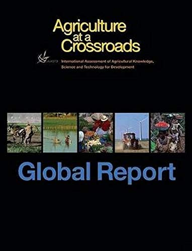9781597265386: Agriculture at a Crossroads: The Global Report (v. 1)