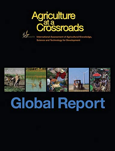 9781597265393: Agriculture at a Crossroads: The Global Report (v. 1)