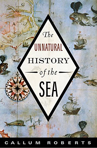 9781597265775: The Unnatural History of the Sea