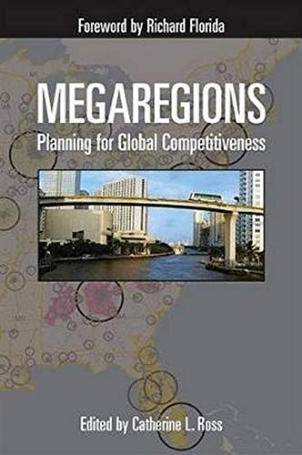9781597265867: Megaregions: Planning for Global Competitiveness