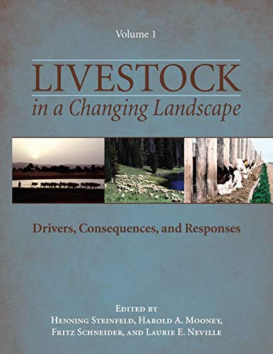 9781597266703: Livestock in a Changing Landscape, Volume 1: Drivers, Consequences, and Responses