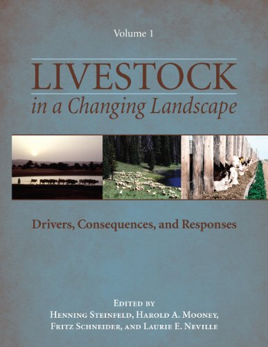 9781597266710: Livestock in a Changing Landscape, Volume 1: Drivers, Consequences, and Responses