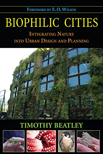 9781597267144: Biophilic Cities: Integrating Nature Into Urban Design and Planning