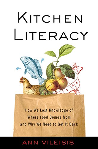9781597267175: Kitchen Literacy: How We Lost Knowledge of Where Food Comes from and Why We Need to Get it Back