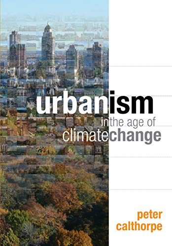 9781597267205: Urbanism in the Age of Climate Change