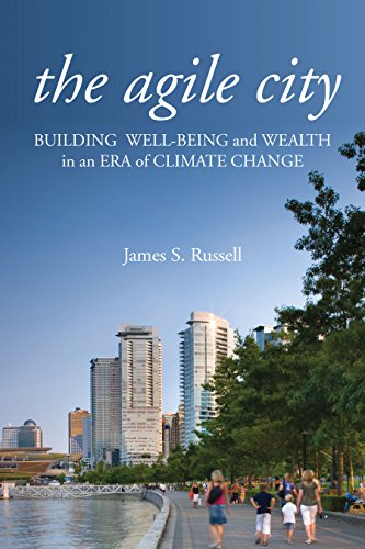 9781597267250: The Agile City: Building Well-being and Wealth in an Era of Climate Change