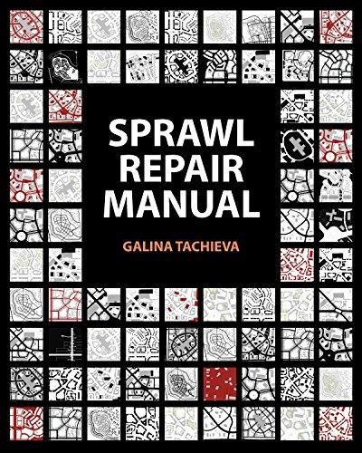 The Sprawl Repair Manual Format: Hardcover: Galina Tachieva