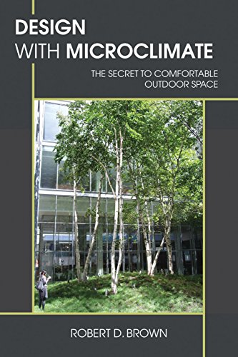 9781597267397: Design With Microclimate: The Secret to Comfortable Outdoor Space