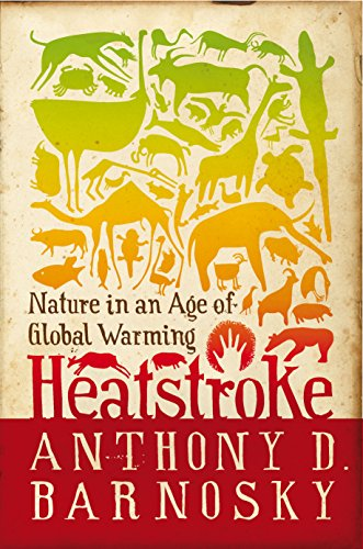 9781597268172: Heatstroke: Nature in an Age of Global Warming