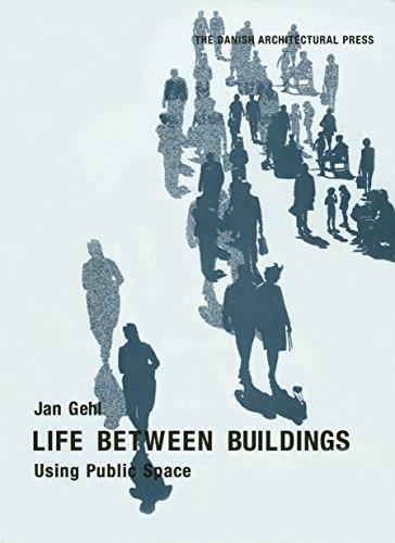9781597268271: Life Between Buildings: Using Public Space