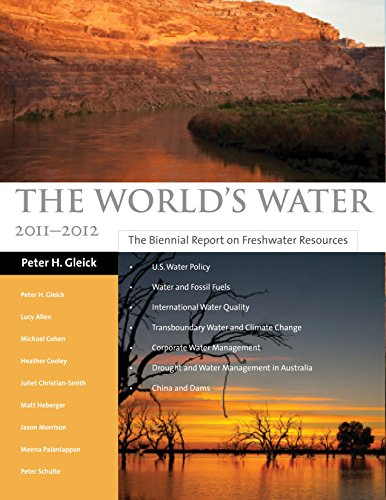 The World's Water Volume 7: The Biennial Report on Freshwater Resources: Schulte, Paul, ...