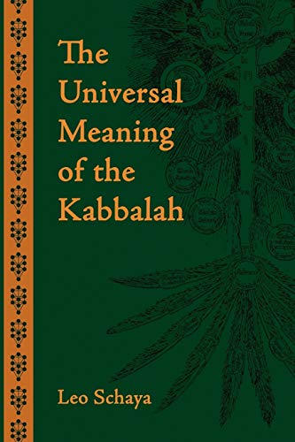 9781597310222: The Universal Meaning of the Kabbalah
