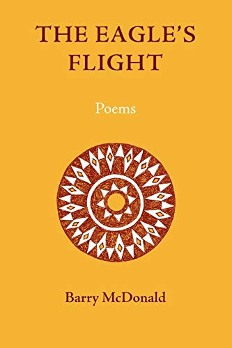 9781597310918: The Eagle's Flight: Poems